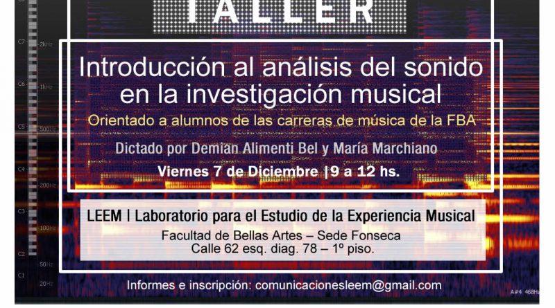 Taller introductorio al análisis de sonido en la investigación musical